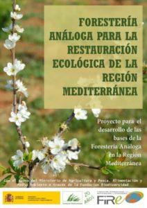 Proyecto Forestería Análoga para la Restauración Ecológica de la Región Mediterránea